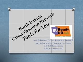 North Dakota Career Resource Network  Tools for You