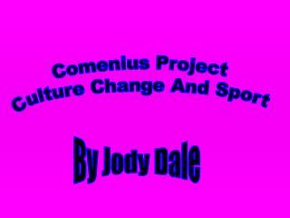Comenius Project  Culture Change And Sport