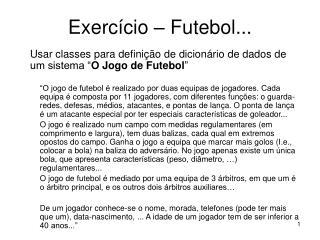 Exercício – Futebol...
