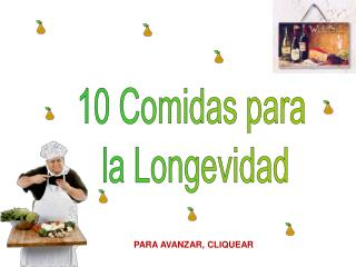 10 Comidas para  la Longevidad