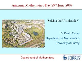 Amazing Mathematics Day 29 th  June 2007