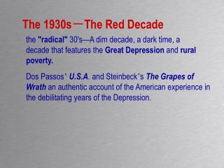 The 1930s - The Red Decade