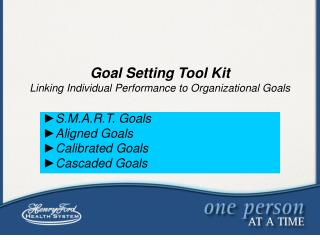 Goal Setting Tool Kit Linking Individual Performance to Organizational Goals