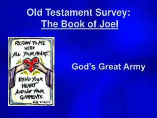 Old Testament Survey:  The Book of Joel