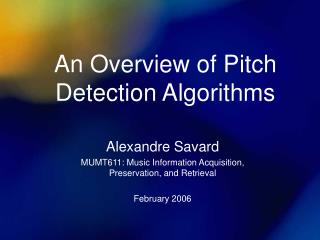 An Overview of Pitch Detection Algorithms