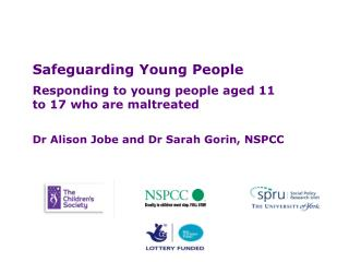 Safeguarding Young People Responding to young people aged 11 to 17 who are maltreated