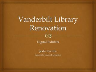 Vanderbilt Library Renovation