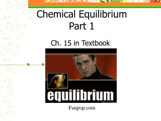 Chemical Equilibrium Part 1