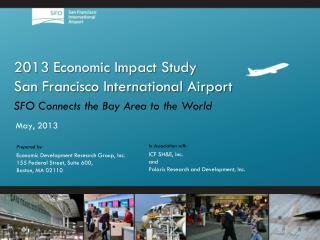 2013 Economic Impact Study San Francisco International Airport