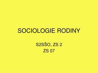 SOCIOLOGIE RODINY