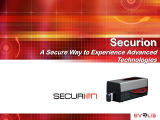 Securion A Secure Way to Experience Advanced Technologies