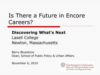 Is There a Future in Encore Careers?