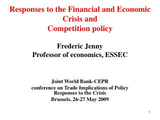 Frederic Jenny Professor of economics, ESSEC