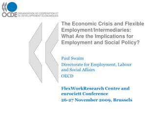 Paul Swaim Directorate for Employment, Labour and Social Affairs OECD