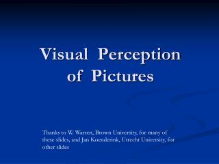 Visual  Perception of  Pictures