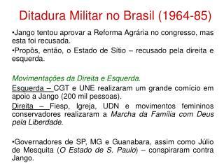 Ditadura Militar no Brasil (1964-85)