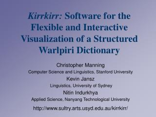 Christopher Manning Computer Science and Linguistics, Stanford University Kevin Jansz