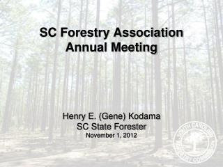 SC Forestry Association  Annual Meeting
