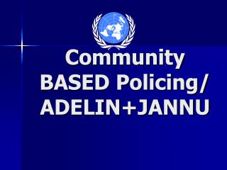 Community BASED Policing/ ADELIN+JANNU