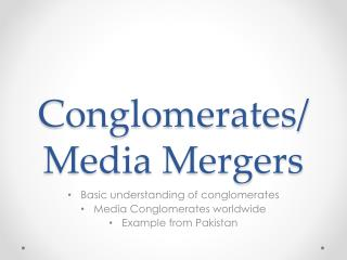 Conglomerates/Media Mergers