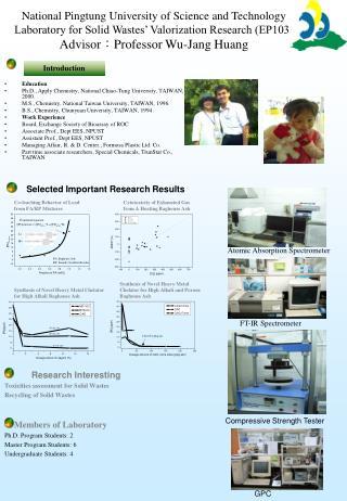 Education Ph.D., Apply Chemistry, National Chiao-Tung University, TAIWAN, 2000.
