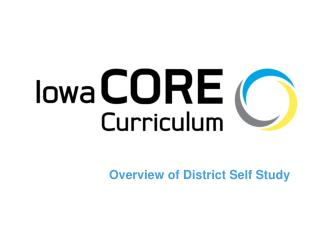 Overview of District Self Study