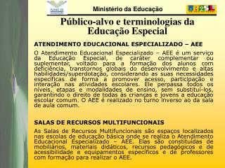 Público-alvo e terminologias da Educação Especial