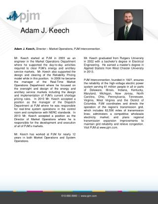 Adam J. Keech,  Director – Market Operations, PJM Interconnection.