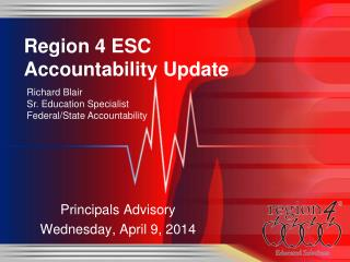 Region 4 ESC Accountability Update