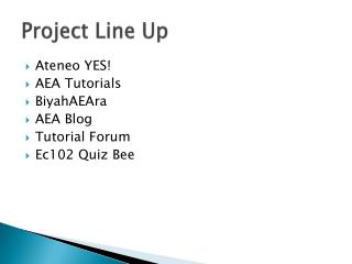 Project Line Up