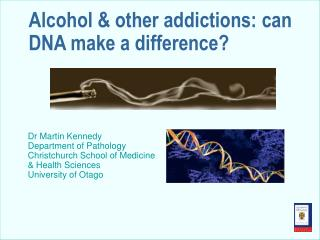 Alcohol & other addictions: can DNA make a difference?