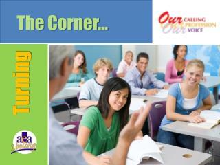 The Corner…