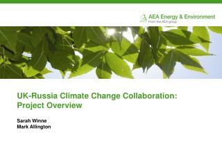 UK-Russia Climate Change Collaboration: Project Overview