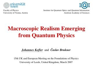 Macroscopic Realism Emerging from Quantum Physics