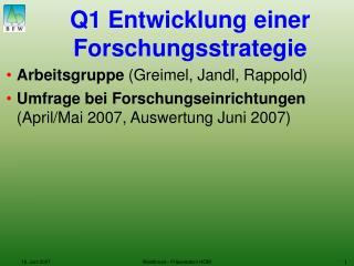 Q1 Entwicklung einer Forschungsstrategie