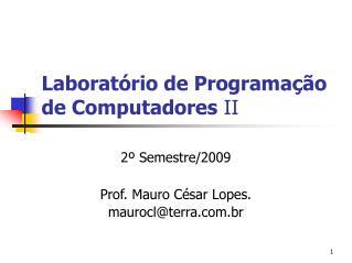 Laboratório de Programação de Computadores  II