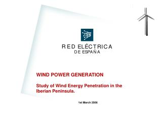 WIND POWER GENERATION Study of Wind Energy Penetration in the Iberian Peninsula .