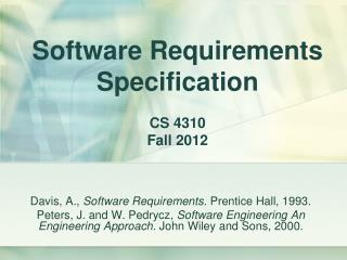 Software Requirements Specification CS 4310 Fall 2012
