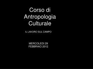 Corso di Antropologia Culturale