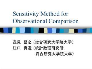Sensitivity Method for Observational Comparison
