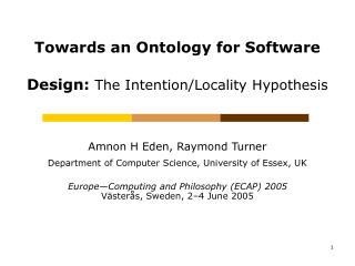 Towards an Ontology for Software Design:  The Intention/Locality Hypothesis