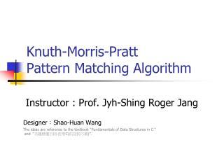 Knuth-Morris-Pratt Pattern Matching Algorithm