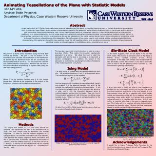 Animating Tessellations of the Plane with Statistic Models Ben McCabe Advisor: Rolfe Petschek