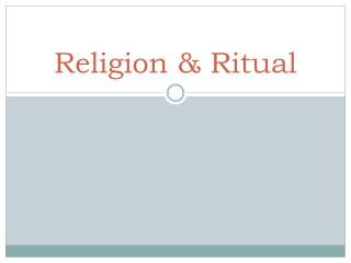 Religion & Ritual