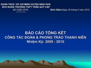 B O C O TNG KT  C NG T C  O N  PHONG TR O THANH NI N Nhim K: 2009 - 2010