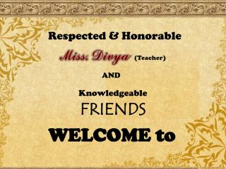 Respected & Honorable