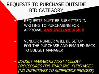 REQUESTS TO PURCHASE OUTSIDE BID CATEGORY