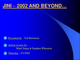 JINI  �  2002 AND BEYOND �