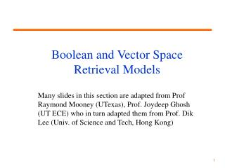 Boolean and Vector Space  Retrieval Models