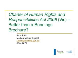Charter of Human Rights and Responsibilities Act 2006  (Vic) – Better than a Bunnings Brochure?